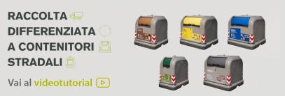 Videotutorial Raccolta rifiuti a contenitori stradali