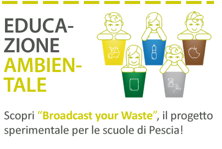 Broadcast your Waste